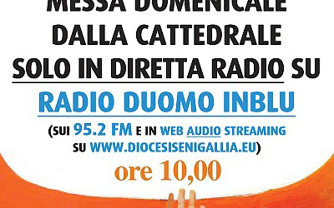 Tutte le domeniche Messa in diretta radio dalla Cattedrale alle ore 10.00