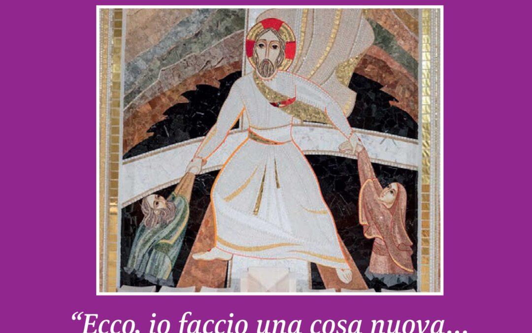 """""""Ecco io faccio una cosa nuova… non ve ne accorgete?"""" – Lettera del Vescovo Franco Manenti, Pasqua 2021"""