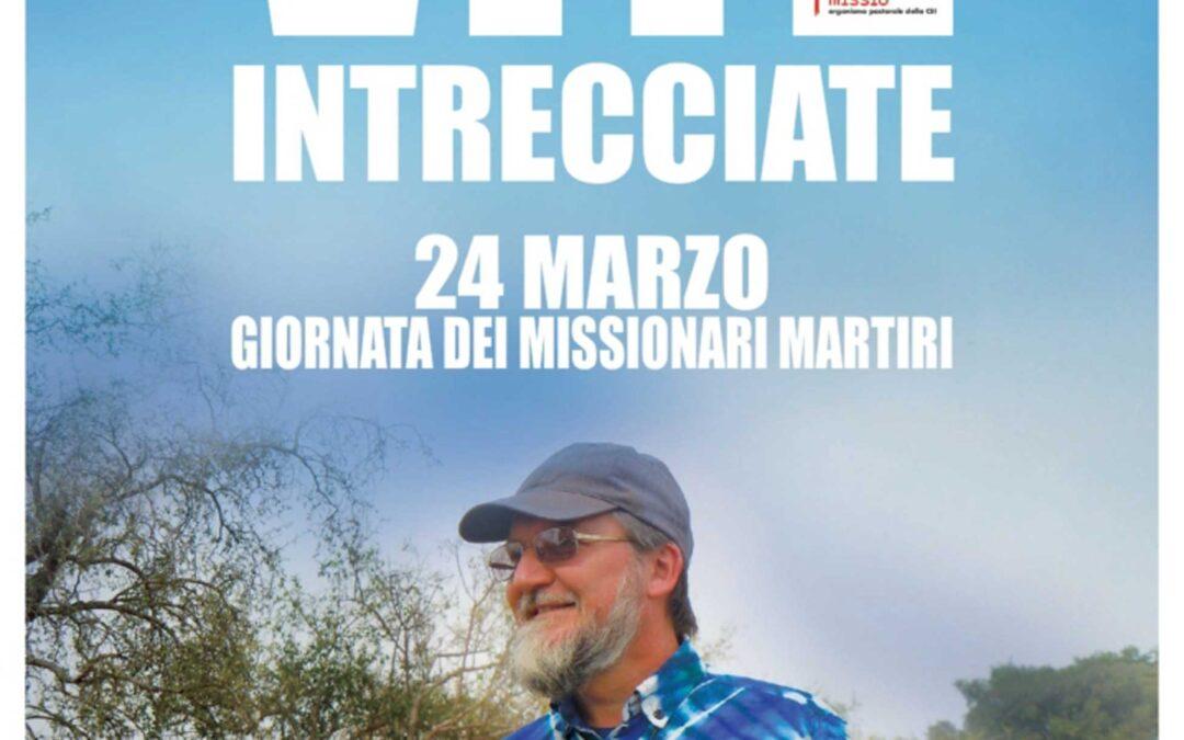 Giornata dei Missionari Martiri – 24 marzo 2021